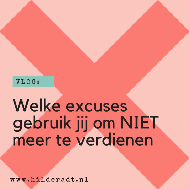 Welke excuses gebruik jij om NIET meer te verdienen?