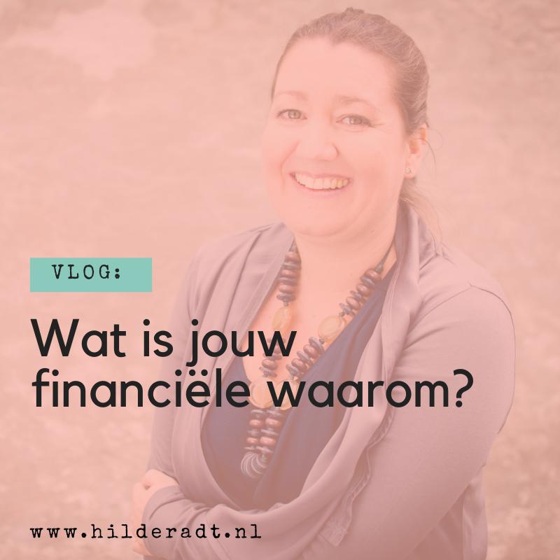 Wat is jouw financiële waarom?