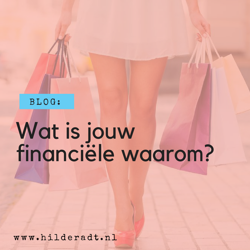 Wat is jouw financiele waarom?