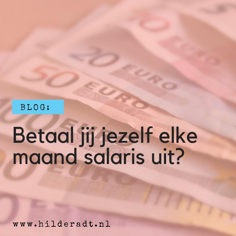 Betaal jij jezelf elke maand salaris uit?